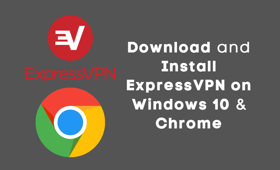 How to Download and Install ExpressVPN on Windows